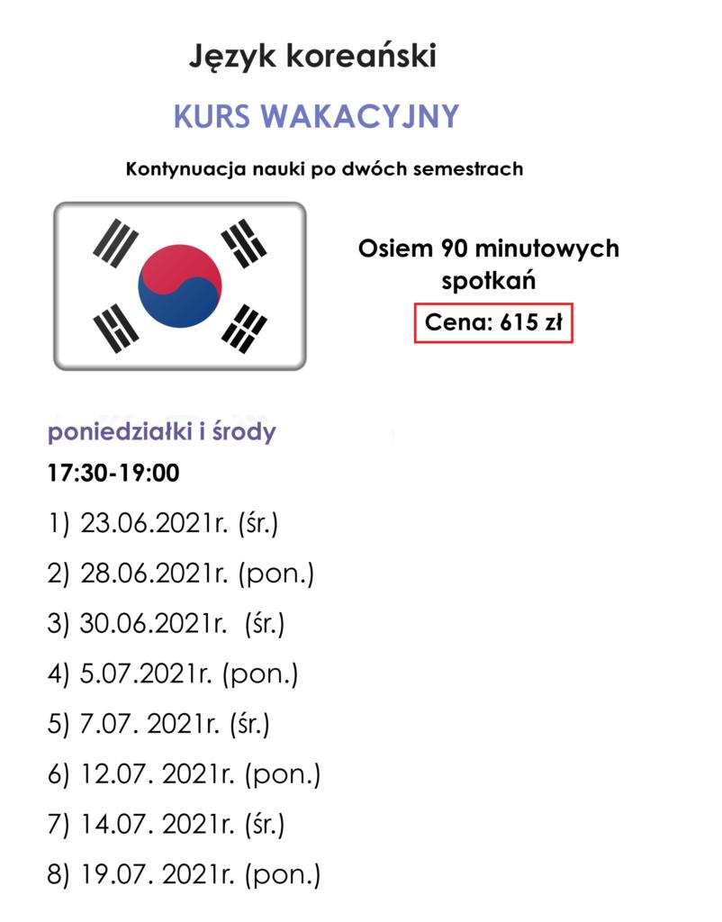 Harmonogram kursu wakacyjnego języka koreańskiego grupy kontntynuującej naukę pod 2 semestrach w wakacje 2021